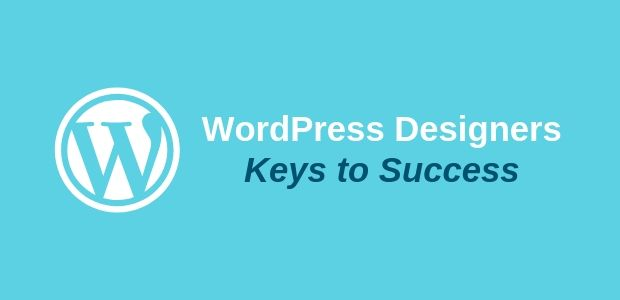 WordPress Designers Keys to Success